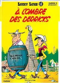 Lucky Luke. Volume 18, A l'ombre des derricks
