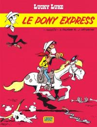 Lucky Luke. Volume 28, Le Pony express
