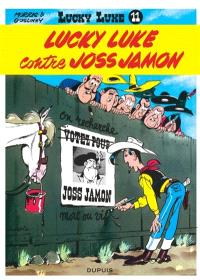 Lucky Luke. Volume 11, Lucky Luke contre Joss Jamon