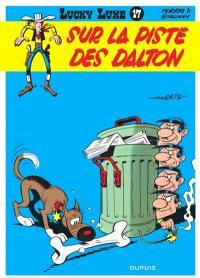 Lucky Luke. Volume 17, Sur la piste des Dalton