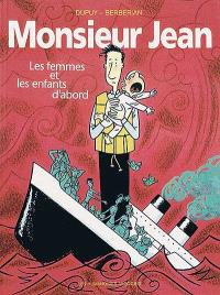 Monsieur Jean. Volume 3, Les femmes et les enfants d'abord