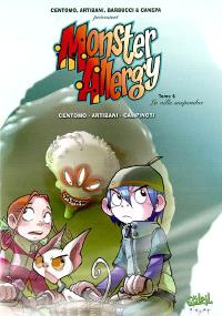 Monster allergy. Volume 4, La ville suspendue