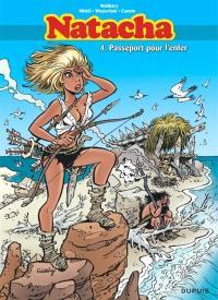 Natacha : intégrale. Volume 4, Passeport pour l'enfer