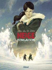 Neige fondation. Volume 3, Le mal d'Orion