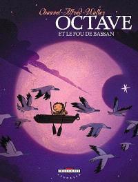 Octave. Volume 4, Octave et le fou de Bassan