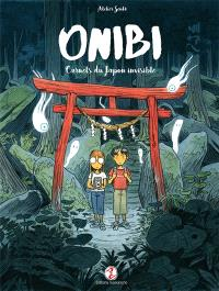 Onibi : carnets du Japon invisible
