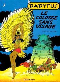 Papyrus. Volume 3, Le colosse sans visage