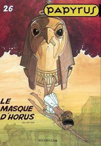 Papyrus. Volume 26, Le masque d'Horus