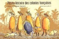 Petite histoire des colonies françaises. Volume 1, L'Amérique française
