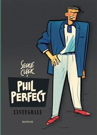 Phil Perfect : l'intégrale. Volume 1