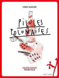 Pilules polonaises = Polskie pigulki = Polish pills