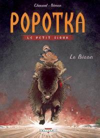 Popotka le petit Sioux. Volume 6, Le bison