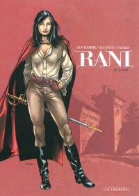 Rani. Volume 1, Bâtarde