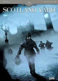 Scotland Yard. Volume 1, Au coeur des ténèbres