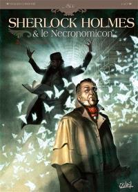 Sherlock Holmes & le Necronomicon. Volume 2, La nuit sur le monde