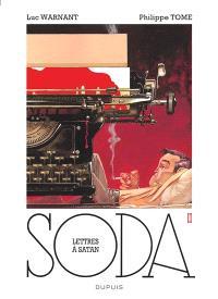 Soda. Volume 2, Lettres à Satan