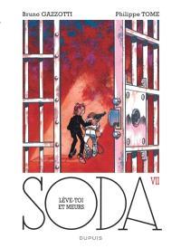 Soda. Volume 7, Lève-toi et meurs !