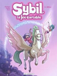 Sybil, la fée cartable. Volume 3, Aïthor