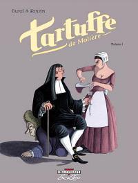 Tartuffe, de Molière. Volume 1