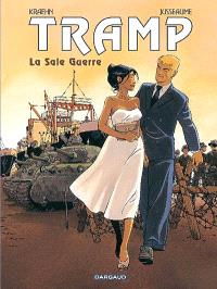 Tramp. Volume 8, La sale guerre