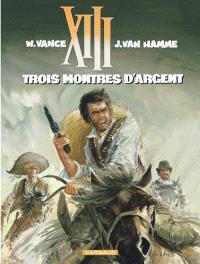 XIII. Volume 11, Trois montres d'argent