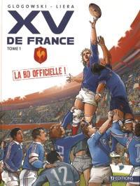 XV de France : la BD officielle. Volume 1