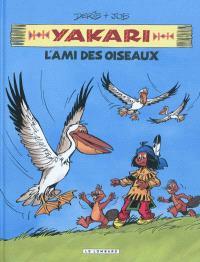 Yakari. Volume 6, L'ami des oiseaux