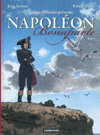 Napoléon Bonaparte. Volume 1