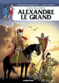 Alix raconte, Alexandre le Grand