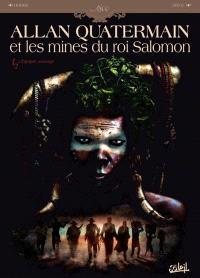 Allan Quatermain : les mines du roi Salomon. Volume 1, L'équipée sauvage