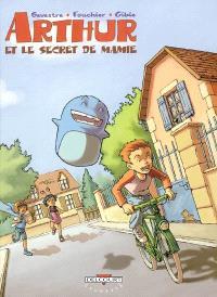 Arthur et le secret de mamie. Volume 1
