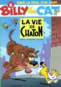 Billy the cat. Volume 8, La vie de chaton