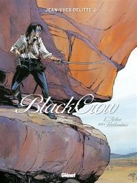 Black Crow. Volume 3, L'arbre aux Hollandais