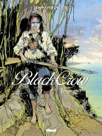 Black Crow. Volume 5, Vengeance