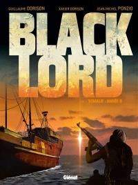 Black Lord. Volume 1, Somalie : année 0