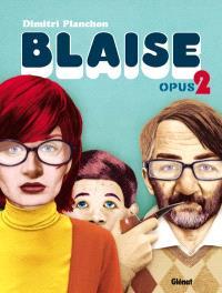 Blaise. Volume 2