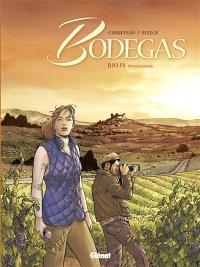 Bodegas. Volume 1, Rioja : première partie