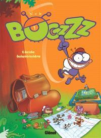 Bogzzz. Volume 1, L'école buissonnière