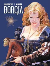 Borgia. Volume 2, Le pouvoir et l'inceste