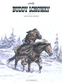 Buddy Longway : intégrale. Volume 4, Loin des siens