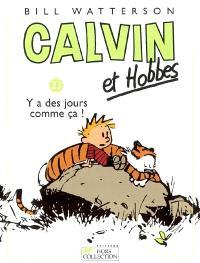 Calvin et Hobbes. Volume 23, Y a des jours comme ça !