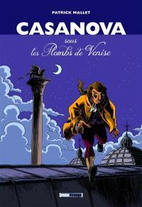 Casanova, sous les Plombs de Venise : intégrale