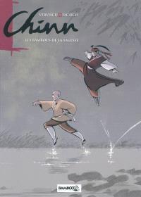 Chinn. Volume 1, Les bambous de la sagesse