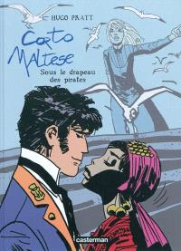 Corto Maltese. Volume 4, Sous le drapeau des pirates