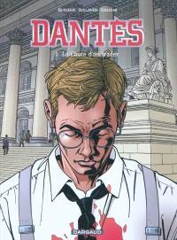 Dantès. Volume 1, La chute d'un trader