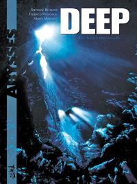 Deep. Volume 1, Alpha prédateurs