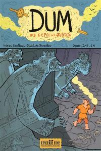 Dum. Volume 3, L'épée des justes
