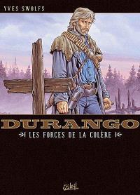 Durango. Volume 02, Les forces de la colère