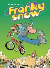 Franky Snow. Volume 3, Frime contrôle