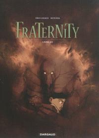 Fraternity. Volume 2
